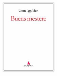 Buens mestere (ebok) av Conn Iggulden