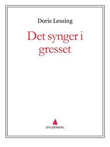 Det synger i gresset (ebok) av Doris Lessing