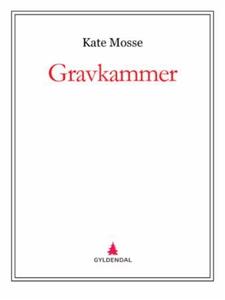 Gravkammer (ebok) av Kate Mosse