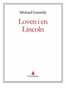 Loven i en Lincoln (ebok) av Michael Connelly