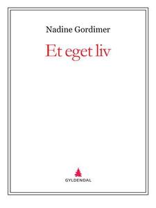 Et eget liv (ebok) av Nadine Gordimer