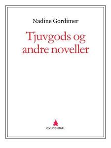 Tjuvgods og andre noveller (ebok) av Nadine G