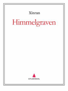 Himmelgraven (ebok) av  Xinran, Xinran
