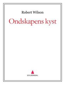 Ondskapens kyst (ebok) av Robert Wilson