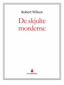 De skjulte morderne (ebok) av Robert Wilson