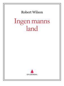 Ingen manns land (ebok) av Robert Wilson