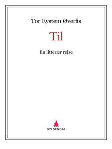Til (ebok) av Tor Eystein Øverås