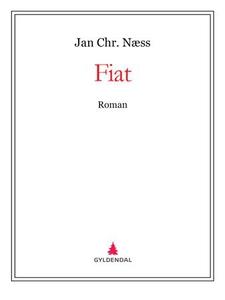 Fiat (ebok) av Jan Chr. Næss