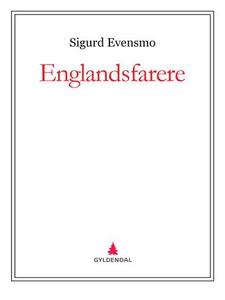 Englandsfarere (ebok) av Sigurd Evensmo