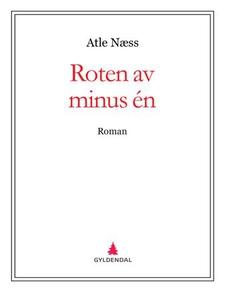 Roten av minus én (ebok) av Atle Næss