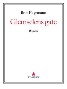 Glemselens gate (ebok) av Bror Hagemann