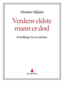Verdens eldste mann er død (ebok) av Christer