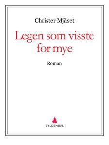 Legen som visste for mye (ebok) av Christer M