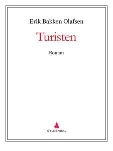 Turisten (ebok) av Erik Bakken Olafsen
