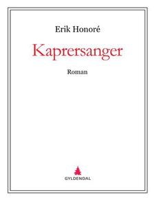 Kaprersanger (ebok) av Erik Honoré