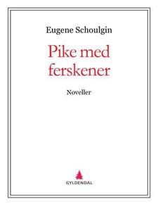 Pike med ferskener (ebok) av Eugene Schoulgin