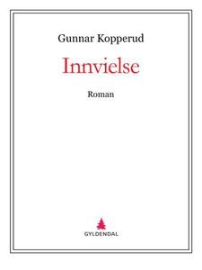 Innvielse (ebok) av Gunnar Kopperud