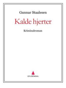 Kalde hjerter (ebok) av Gunnar Staalesen