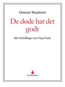De døde har det godt (ebok) av Gunnar Staales