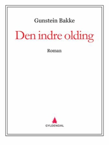 Den indre olding (ebok) av Gunstein Bakke