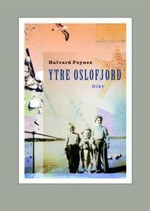 Ytre Oslofjord (ebok) av Halvard Foynes