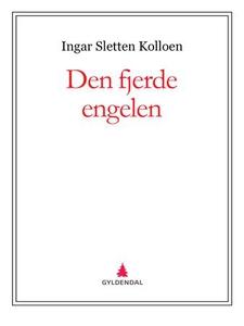 Den fjerde engelen (ebok) av Ingar Sletten Ko