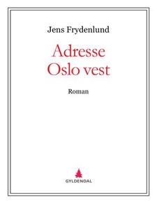 Adresse Oslo vest (ebok) av Jens Frydenlund