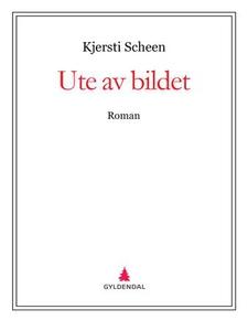 Ute av bildet (ebok) av Kjersti Scheen