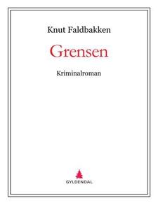 Grensen (ebok) av Knut Faldbakken