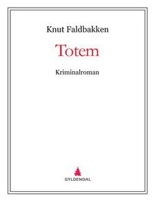 Totem (ebok) av Knut Faldbakken