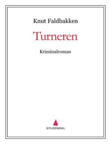 Turneren (ebok) av Knut Faldbakken