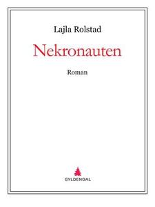 Nekronauten (ebok) av Lajla Rolstad