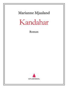 Kandahar (ebok) av Marianne Mjaaland