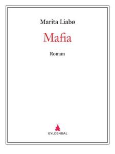Mafia (ebok) av Marita Liabø