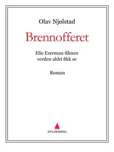 Brennofferet (ebok) av Olav Njølstad