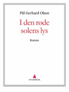 I den røde solens lys (ebok) av Pål Gerhard O