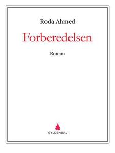 Forberedelsen (ebok) av Roda Ahmed