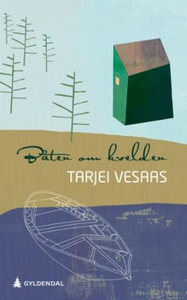 Båten om kvelden (ebok) av Tarjei Vesaas