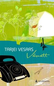 Vårnatt (ebok) av Tarjei Vesaas