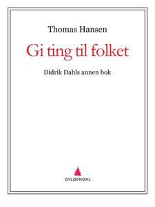 Gi ting til folket (ebok) av Thomas Hansen
