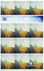 Du (ebok) av Thomas J.R. Marthinsen
