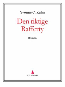 Den riktige Rafferty (ebok) av Yvonne C. Kuhn