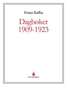 Dagbøker 1909-1923 (ebok) av Franz Kafka