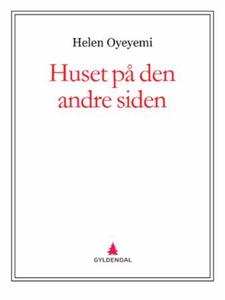 Huset på den andre siden (ebok) av Helen Oyey