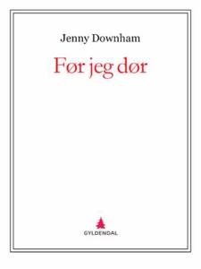 Før jeg dør (ebok) av Jenny Downham