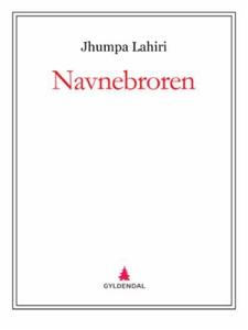 Navnebroren (ebok) av Jhumpa Lahiri
