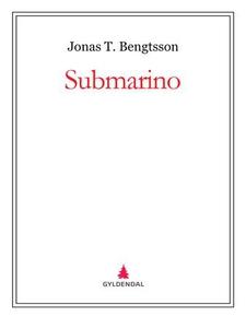 Submarino (ebok) av Jonas T. Bengtsson