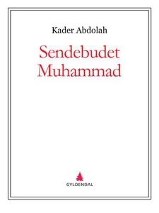 Sendebudet Muhammad (ebok) av Kader Abdolah