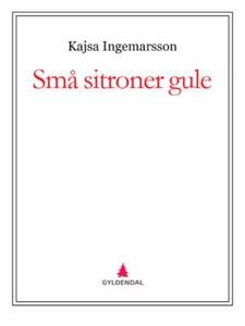 Små sitroner gule (ebok) av Kajsa Ingemarsson