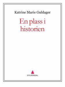 En plass i historien (ebok) av Katrine Marie